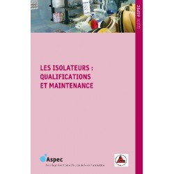 ISOLATEURS : QUALIFICATIONS...